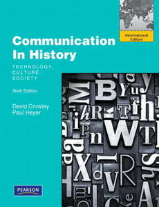 Communication in History: Technology, Culture, Society: International Edition - David Crowley,Paul Heyer - cover