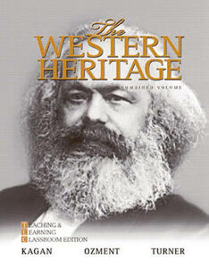 The Western Heritage: Teaching and Learning Classroom Edition, Combined Volume - Donald M. Kagan,Steven E. Ozment,Frank M. Turner - cover
