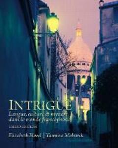 Intrigue: langue, culture et mystere dans le monde francophone - Elizabeth A. Blood,Yasmina Mobarek - cover