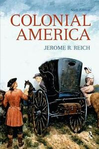 Colonial America - Jerome R. Reich - cover