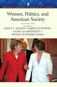 Women, Politics, and American Society - Nancy E. McGlen,Karen J. O'Connor,Laura Van Assendelft - cover
