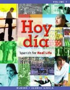 Hoy dia: Spanish for Real Life, Volume 1 - John T. McMinn,Nuria Alonso Garcia - cover