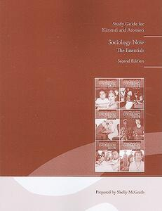 Study Guide for Sociology Now: The Essentials - Michael S. Kimmel,Amy B. Aronson - cover