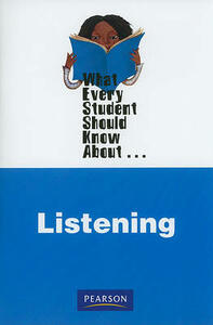 What Every Student Should Know About Listening - Judi Brownell,Andrew D. Wolvin - cover