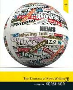 Elements of News Writing - James W. Kershner - cover