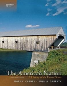 The American Nation: A History of the United States - Mark C. Carnes,John A. Garraty - cover