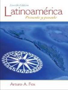 Latinoamerica: Presente y pasado - Arturo A. Fox - cover