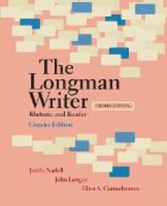 Longman Writer, The, Concise Edition: Rhetoric and Reader - Judith Nadell,John Langan,Eliza A. Comodromos - cover