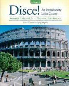 Disce! An Introductory Latin Course, Volume 2 - Kenneth Kitchell,Thomas J. Sienkewicz - cover