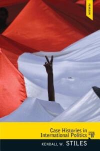 Case Histories in International Politics - Kendall W. Stiles - cover