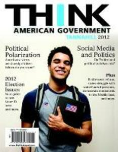 THINK: American Government 2012 - Neal Tannahill - cover