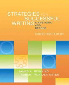 Strategies for Successful Writing: A Rhetoric and Reader - James A. Reinking,Robert Von Der Osten - cover