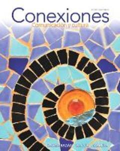 Conexiones: Comunicacion y cultura - Eduardo Zayas-Bazan,Susan M. Bacon,Dulce M. Garcia - cover