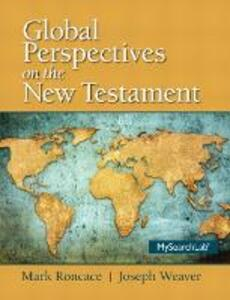 Global Perspectives on the New Testament - Mark Roncace,Joseph Weaver - cover