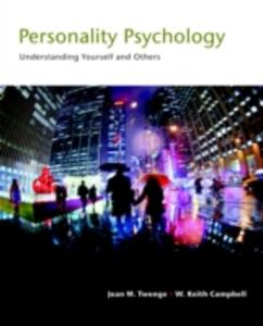 Personality Psychology: Understanding Yourself and Others - Jean M. Twenge,W. Keith Campbell,Josh Miller - cover
