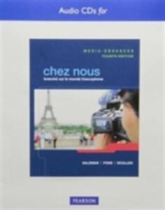 Text Audio CDs for Chez nous: Branche sur le monde francophone, Media-Enhanced Version - Albert Valdman,Cathy Pons,Mary Ellen Scullen - cover