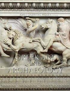 Greek Art and Archaeology Plus MySearchLab -- Access Card Package - John Griffiths Pedley - cover