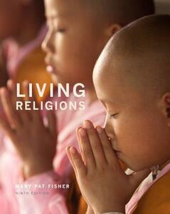 Living Religions Plus New MyReligionLab with Pearson Etext -- Access Card Package - Mary Pat Fisher - cover