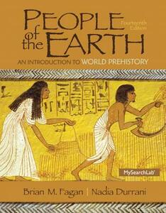 People of the Earth: An Introduction to World Prehistory - Brian M. Fagan,Nadia Durrani - cover