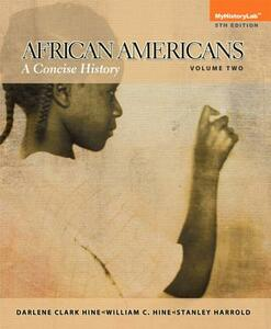 African Americans: A Concise History, Volume 2 - Darlene Clark Hine,William C. Hine,Stanley C. Harrold - cover