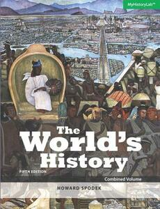 The World's History: Combined Volume - Howard Spodek - cover