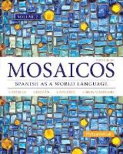 Mosaicos Volume 2 - Elizabeth E. Guzman,Paloma E. Lapuerta,Judith E. Liskin-Gasparro - cover