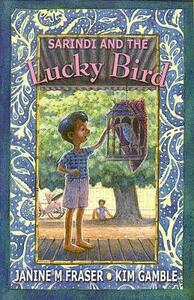Sarindi and the Lucky Bird - Janine M. Fraser - cover