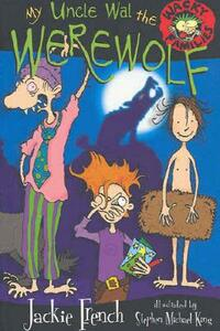 My Uncle Wal The Werewolf - Jackie French - cover