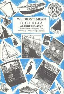 We Didn't Mean To Go To Sea - Arthur Ransome - cover