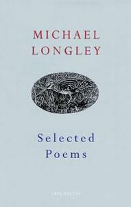 Selected Poems - Michael Longley - cover