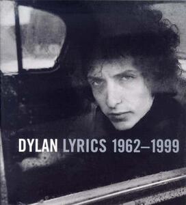 Bob Dylan Lyrics, 1962-96 - Bob Dylan - cover
