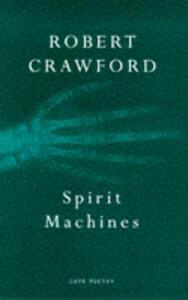 Spirit Machines - Robert Crawford - cover