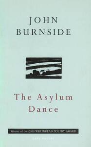 The Asylum Dance - John Burnside - cover