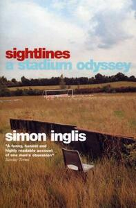 Sightlines: A Stadium Odyssey - Simon Inglis - cover