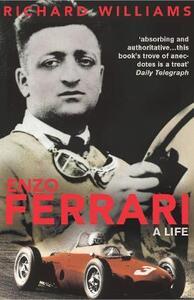 Enzo Ferrari: A Life - Richard Williams - cover