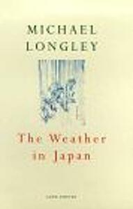 The Weather In Japan - Michael Longley - cover