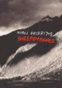 Sheepshagger - Niall Griffiths - cover