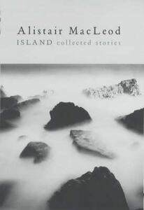 Island - Alistair MacLeod - cover