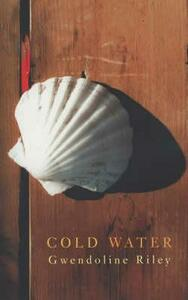Cold Water - Gwendoline Riley - cover