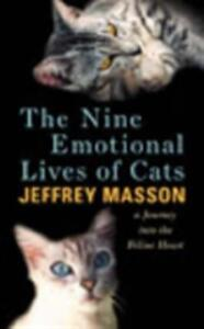 The Nine Emotional Lives Of Cats - Jeffrey Masson - cover