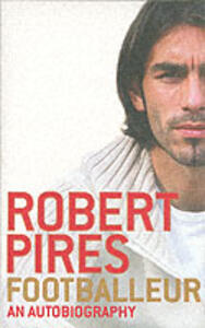 Footballeur - Robert Pires - cover