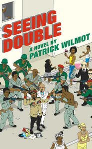 Seeing Double - Patrick Wilmot - cover