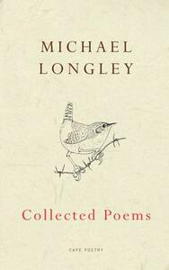 Collected Poems - Michael Longley - cover