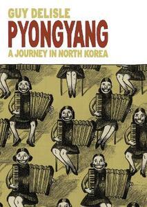Pyongyang: A Journey in North Korea - Guy Delisle - cover