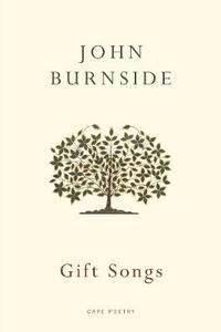Gift Songs - John Burnside - cover