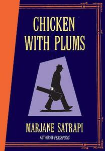 Chicken With Plums - Marjane Satrapi - cover