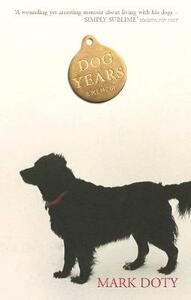 Dog Years - Mark Doty - cover