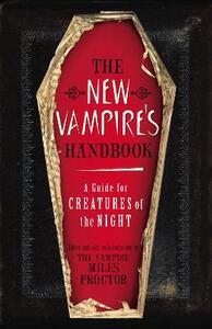 The New Vampire's Handbook - The Vampire Miles Proctor - cover