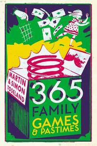 365 Family Games and Pastimes - Martin Toseland,Simon Toseland - cover