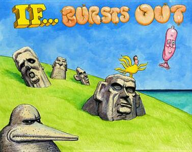 If ... Bursts Out - Steve Bell - cover